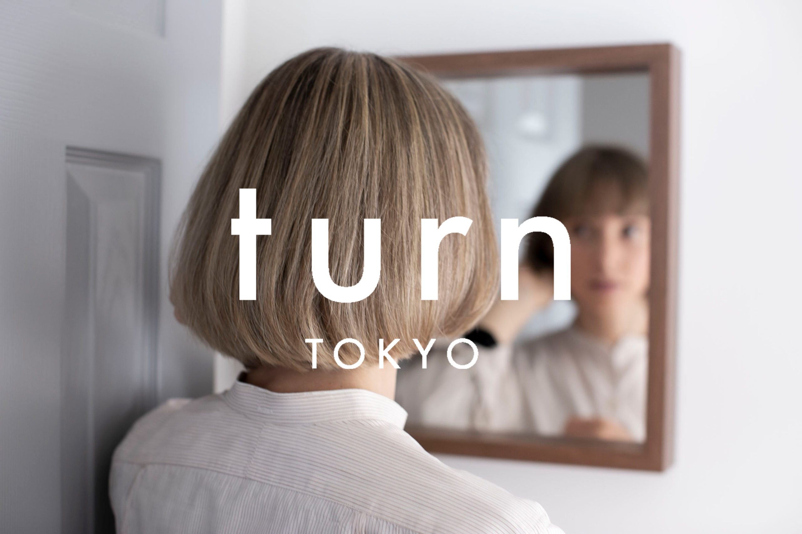 turn TOKYOは英語対応美容室です【English speaking hair salon in Tokyo】